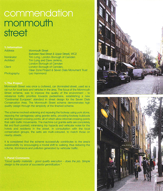 2005 Camden Design Awards::Awarded for works in Monmouth Street - a partnership between the Trust, Camden, Shaftesbury Plc and the Clear Zones Project.