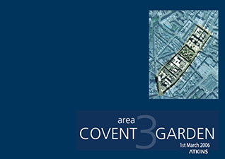 Covent Garden Area 3 Public Realm Study March 2006