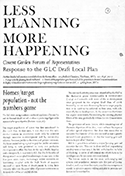 Less Planning, More Happening — The formal response to the draft Local Plan by the Covent Garden Forum of Representatives.