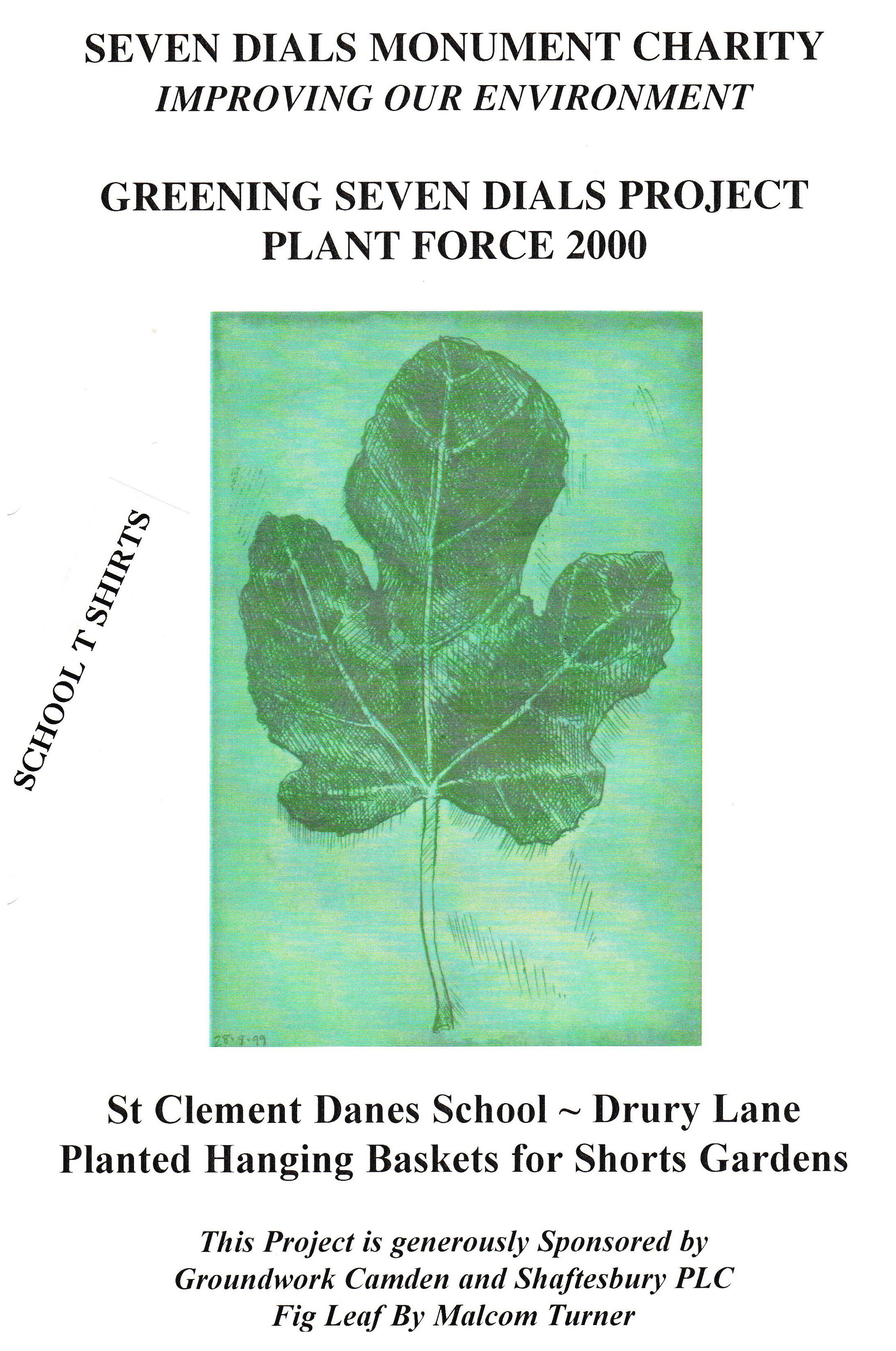Children from both schools received a Plant Force 2000 tee-shirt, featuring the leaf motif.