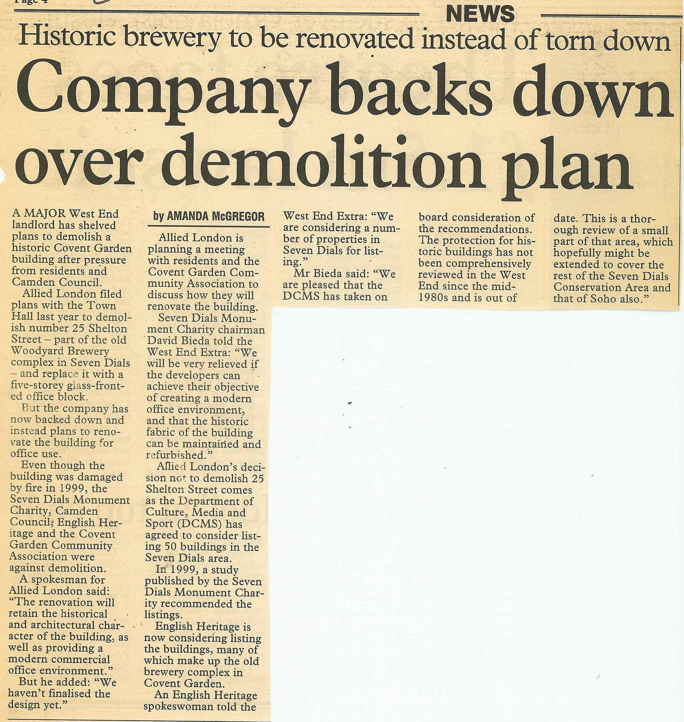 28 January 2002 – West End Extra: A major West End landlord has shelved plans to demolish a historic Covent Garden building.