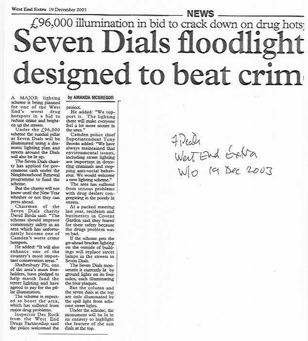 19 Dec. 2003 – West End Extra: Seven Dials floodlight designed to beat crime.